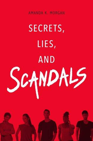 Secrets Lies and Scandals