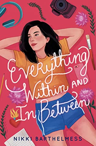 Book cover with a young woman laying on her back with hands behind her head. There are objects all around her such as lined paper, a paintbrush, a camera, phone, headphones and a few other things.