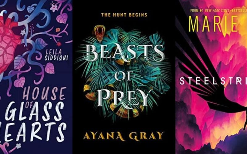 Collage of three book covers: House of Glass Hearts by Leila Siddqui, Beats of Prey by Ayana Gray, and Steelstriker by Marie Liu.