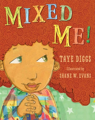 Title on this book cover is Mixed Me! A young boy with a large reddish afro is smiling and glancing up and to the side.